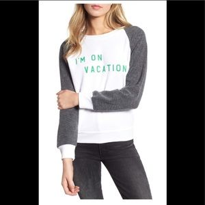NWT WILDFOX I AM ON VACATION SWEATSHIRT